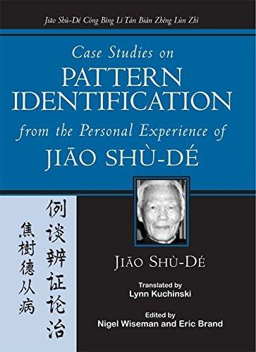 Case Studies on Pattern Identification from the Personal Experience of Jiao Shu-de: Shude Jiao