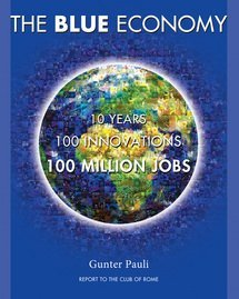 9780912111902: The Blue Economy: 10 Years, 100 Innovations, 100 Million Jobs
