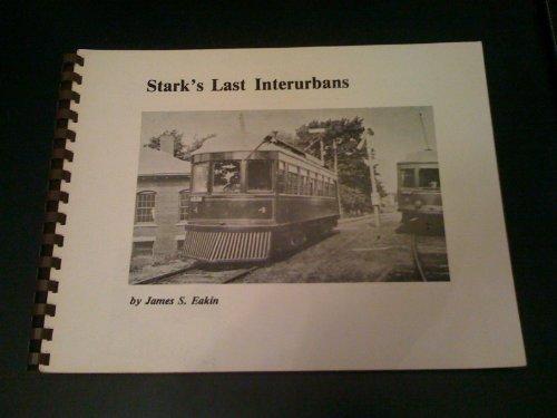 9780912113098: Title: Starks Last Interurbans