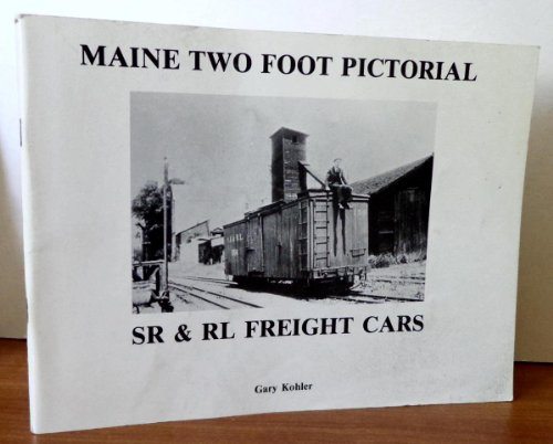 9780912113296: Maine Two Foot Pictorial SR & RL Freight Cars