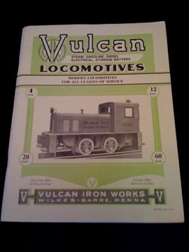 Vulcan Tank Type Locomotives Catalogs Reprint, Bulletin: Railhead Publications and