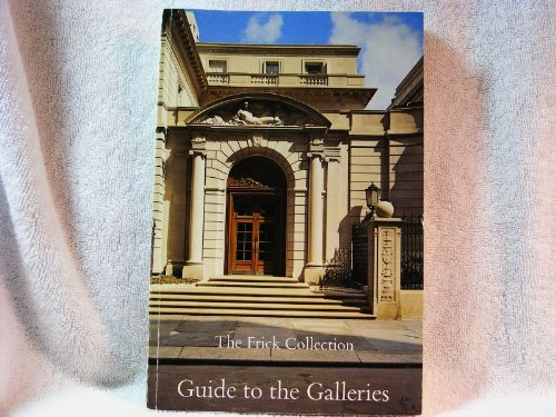 9780912114101: The Frick Collection: Guide to the galleries