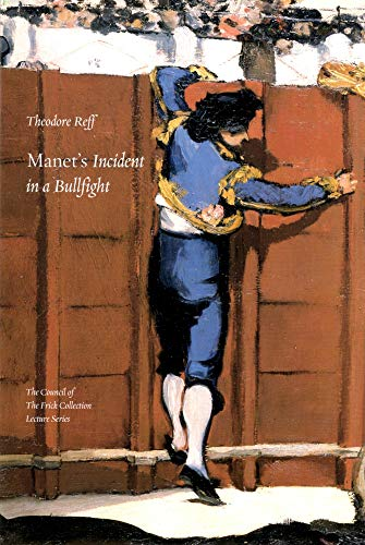 Manet's Incident in a bullfight (0912114282) by Theodore Reff