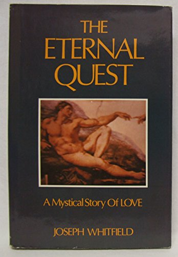 The Eternal Quest: Whitfield, Joseph