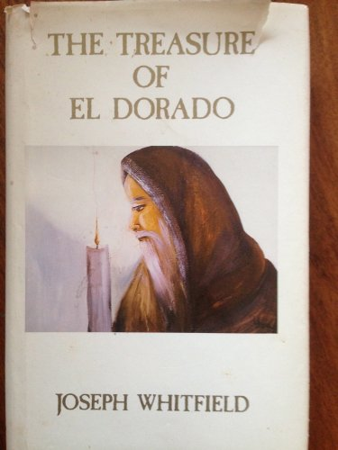 Treasure of El Dorado: Whitfield, Joseph