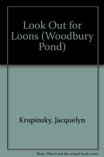 Look Out for Loons (Woodbury Pond): Jacquelyn Krupinsky, Lisa