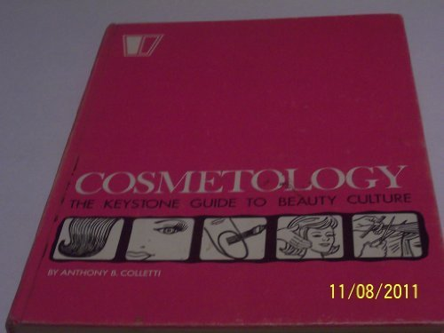 9780912126296: Cosmetology: The keystone guide to beauty culture