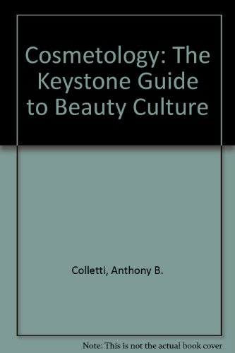 9780912126425: Cosmetology: The Keystone Guide to Beauty Culture