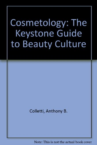 9780912126593: Cosmetology: The Keystone Guide to Beauty Culture