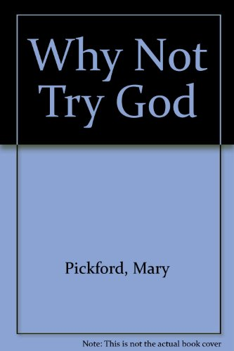 9780912128122: Why Not Try God