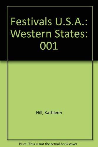Festivals U.S.A.: Western States, Volume 1: Hill, Kathleen