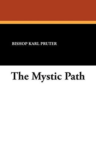 The Mystic Path: Bishop Karl Pruter