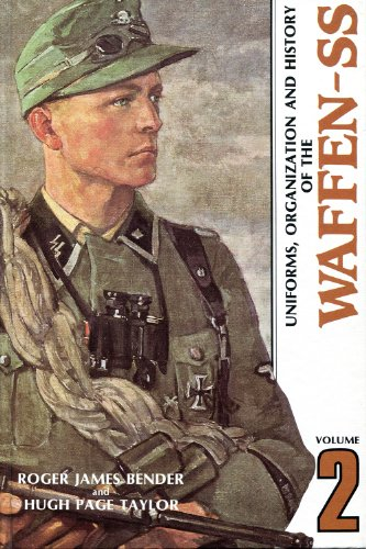 Uniforms Organization and History of the Waffen, Vol. 2 (9780912138039) by Roger James Bender; Hugh P. Taylor