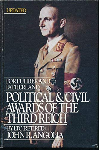 9780912138169: For Fuhrer and Fatherland: Political and Civil Awards of the Third Reich. Vol. 2