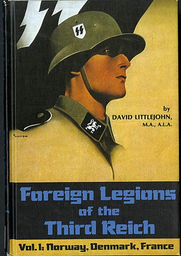 9780912138176: Foreign Legions of the Third Reich ( Volume 1: Norway, Denmark, France )