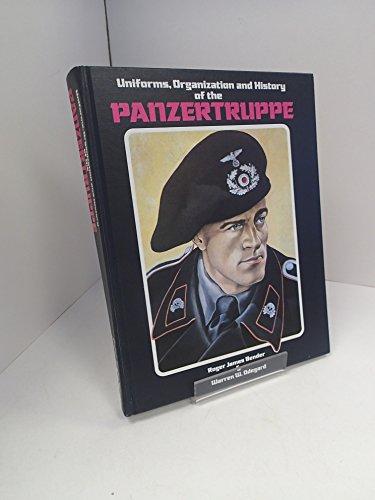 9780912138183: Uniforms, Organization and History of the Panzertruppe
