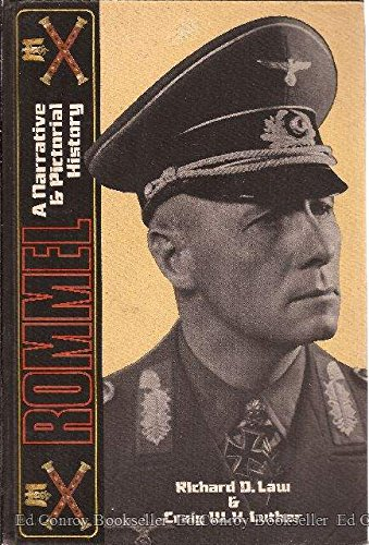 Rommel: A Narrative and Pictorial History: Law, Richard D.