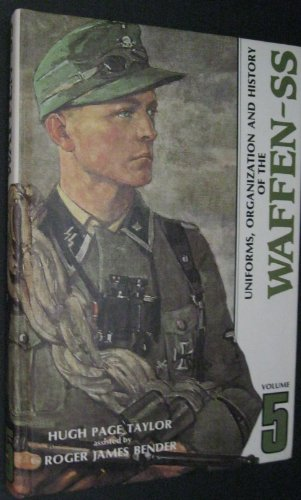 Uniforms, Organization and History of the Waffen-SS ( Volume 5 ) (9780912138251) by Bender, Roger James