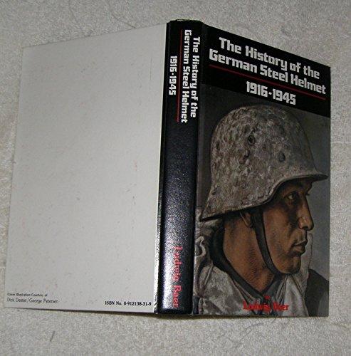9780912138312: The History of the German Steel Helmet, 1916-1945