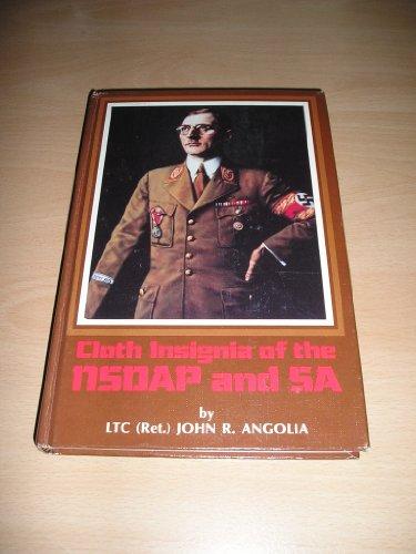 Cloth Insignia of the NSDAP & SA: John R Angolia