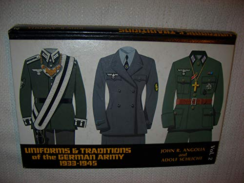 9780912138343: Uniforms and Traditions of the German Army 1933-1945, Vol. 2: 002