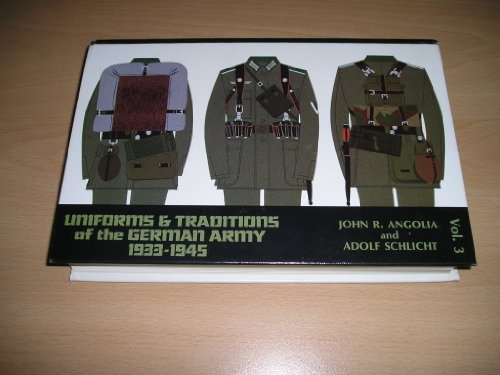 9780912138374: Uniforms and Traditions of the German Army: 1933-1945. Vol 3.
