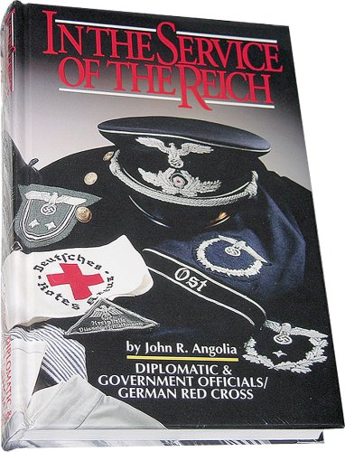 In the Service of the Reich: John R. Angolia