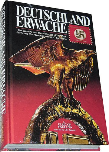 Deutschland Erwache: The History and Development of: ULRIC OF ENGLAND