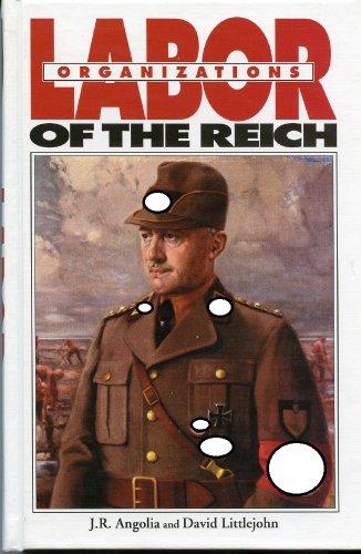 LABOR ORGANIZATIONS OF THE REICH.: Angolia, J. &