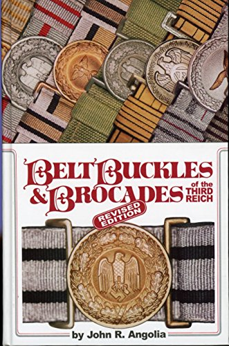 9780912138770: Belt buckles & brocades of the Third Reich