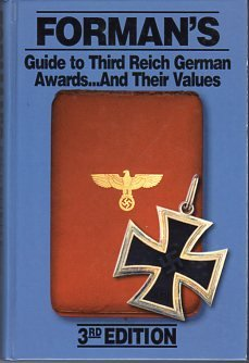 9780912138848: Forman's Guide to Third Reich German Awards and Their Values