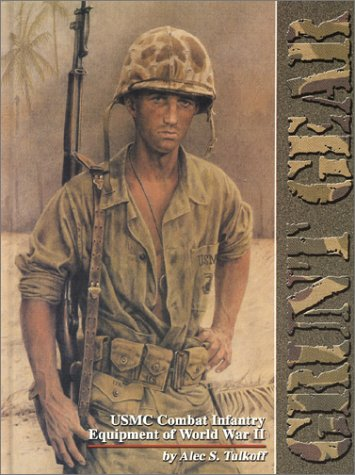 9780912138923: Grunt Gear: USMC Combat Infantry Equipment of World War II