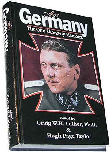 9780912138930: For Germany: The Otto Skorzeny Memoirs