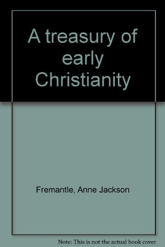 9780912141220: A treasury of early Christianity