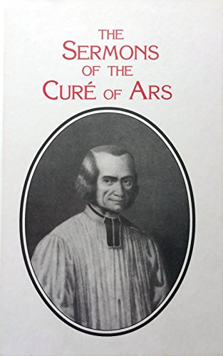 9780912141572: The Sermons of the Cure of Ars