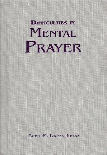 9780912141626: Difficulties in Mental Prayer
