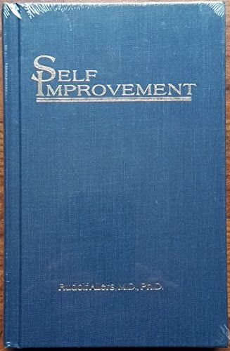 Self Improvement: Rudolf Allers, M.D., Ph.D.