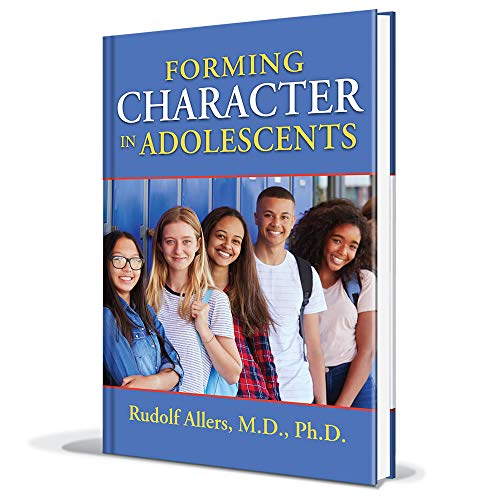 Forming Character in Adolescents: Rudolf Allers
