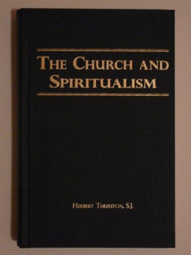 The Church and spiritualism: Thurston, Herbert
