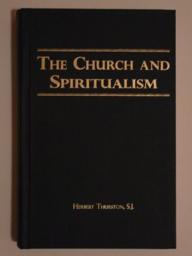 9780912141923: The Church and spiritualism