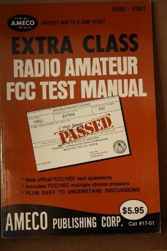 Extra Class Radio Amateur FCC Test Manual: Schwartz, Martin