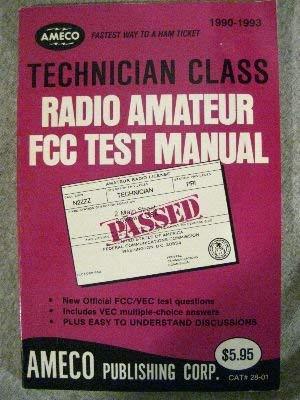 Technician Class Radio Amateur Fcc Test Manual: Martin Schwartz
