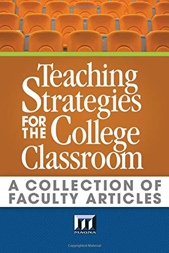 9780912150031: Teaching Strategies for the College Classroom: A Collection of Faculty Articles