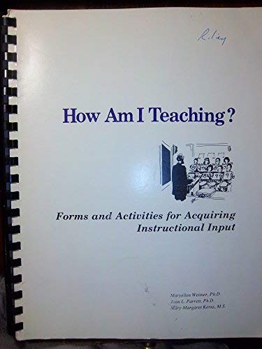 9780912150062: How Am I Teaching?: Forms and Activities for Acquiring Instructional Input