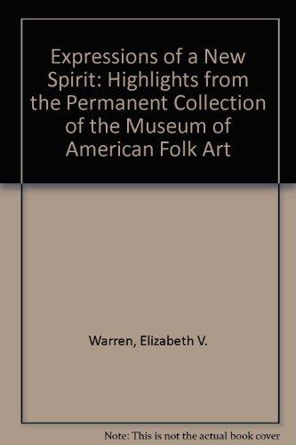 Expressions of a New Spirit: Warren, Elizabeth V. (Curator)