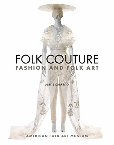9780912161228: Folk Couture: Fashion and Folk Art