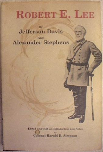 Robert E. Lee: Davis, Jefferson &