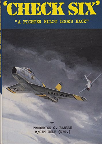 9780912173153: Check Six: A Fighter Pilot Looks Back