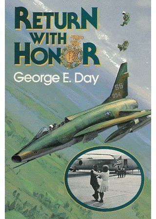 Return with Honor: George Day