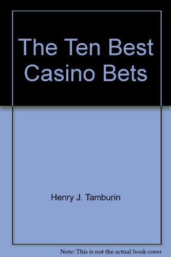 9780912177014: The Ten Best Casino Bets